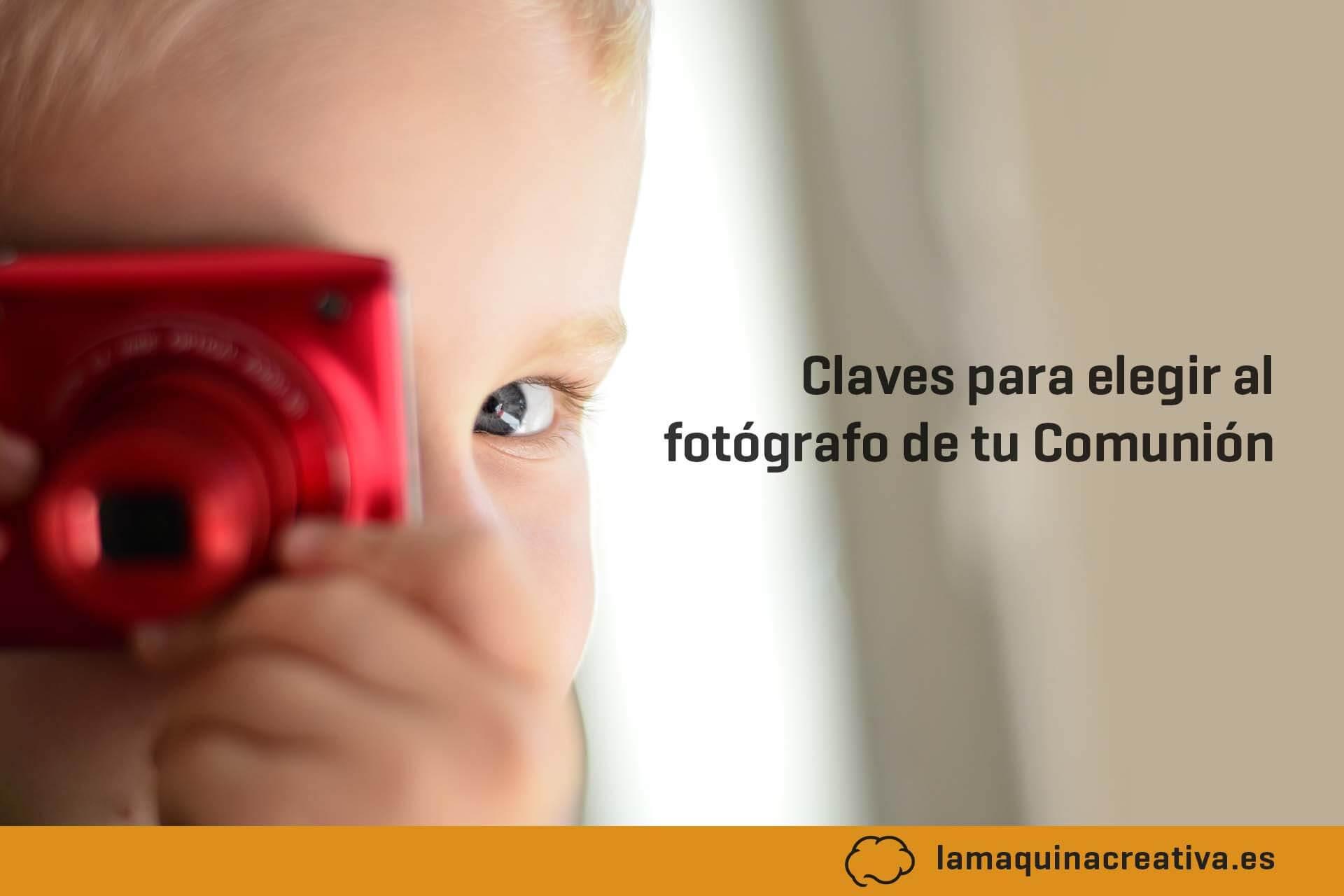 Claves para elegir fotógrafo de comunión